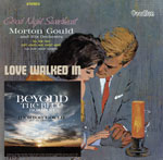 Morton Gould Beyond the Blue Horizon, Goodnight Sweetheart & Love Walked In
