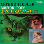 Arthur Fiedler & The Boston Pops Jalousie, Tenderly & All the Things You Are