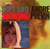 Andre Previn: Andre Previn in Hollywood & Spft and Swinging