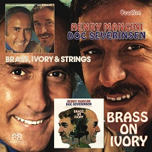 Henry Mancini & Doc Severinsen - Brass, Ivory and Strings & Brass on Ivory