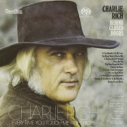 Charlie Rich - Behind Closed Doors & Every Time You Touch Me (I Get High) [SACD Hybrid Multi-channel]