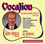 The Ray Noble OrchestraTHE HMV SESSIONS FEATURING AL BOWLLY - VOLUME 3RE-ISSUE