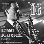 The Johnny Dankworth Orchestra Duet for 16BBC Recordings