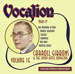 Carroll Gibbons & the Savoy Hotel Orpheans Volume 15May I?
