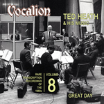 Ted Heath & His MusicGREAT DAYRare transcription recordings of the 1960sVOLUME 8