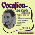 Jack Jackson & His Orchestra   Volume 6    Wedding on the Air