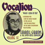 Carroll Gibbons & the Savoy Hotel Orpheans   Volume 16   When I Look At You