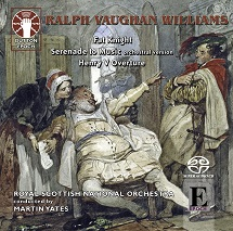 Ralph Vaughan Williams: Fat Knight/Serenade to Music/Henry V Overture [SACD Hybrid Multi-channel]