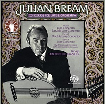 Julian Bream/John Eliot Gardiner/The Monteverdi Orchestra - Concertos for Lute and Orchestra & Rodrigo: Concierto de Aranjuez [SACD Hybrid Multi-channel]