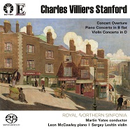Charles Villiers Stanford: Piano Concerto in B flat/Violin Concerto in D/Concert Overture [SACD Hybrid Multi-channel]