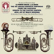 E. Power Biggs • Music for Organ, Brass and Percussion • The Six Organ-Concerto Sinfonias [SACD Hybrid Multi-channel]