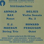 Various Artists - Moeran: String Trio; Ferguson: Octet; Delius: Violin Sonata No.3; Bax: Nonet