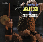 Teddy Stauffer & His Orchestra Holiday in Acapulco