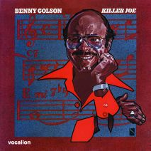 Benny Golson - Killer Joe & bonus tracks
