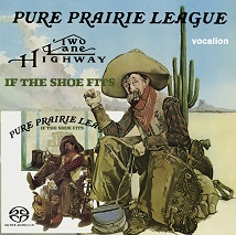 Pure Prairie League - Two Lane Highway & If the Shoe Fits [SACD Hybrid Multi-channel]