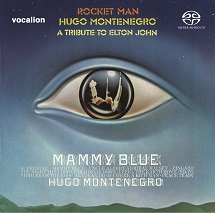 Hugo Montenegro:  Rocket Man - A Tribute To Elton John & Mammy Blue [SACD Hybrid Multi-channel]