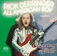 Rick Derringer - All American Boy & Spring Fever [SACD Hybrid Multi-channel]