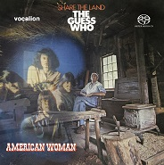 The Guess Who - American Woman & Share the Land [SACD Hybrid Multi-channel]